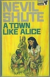 Nevil Shute - A Town Like Alice