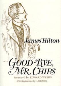 Goodbye Mr Chips, by James Hilton