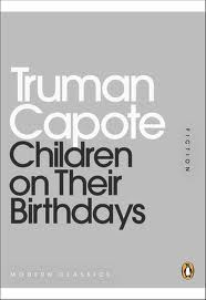 Children on Their Birthdays, Truman Capote, Penguin Modern Classics