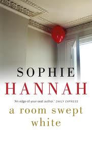 A Room Swept White, by Sophie Hannah